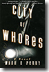 City of Whores by Mark B. Perry
